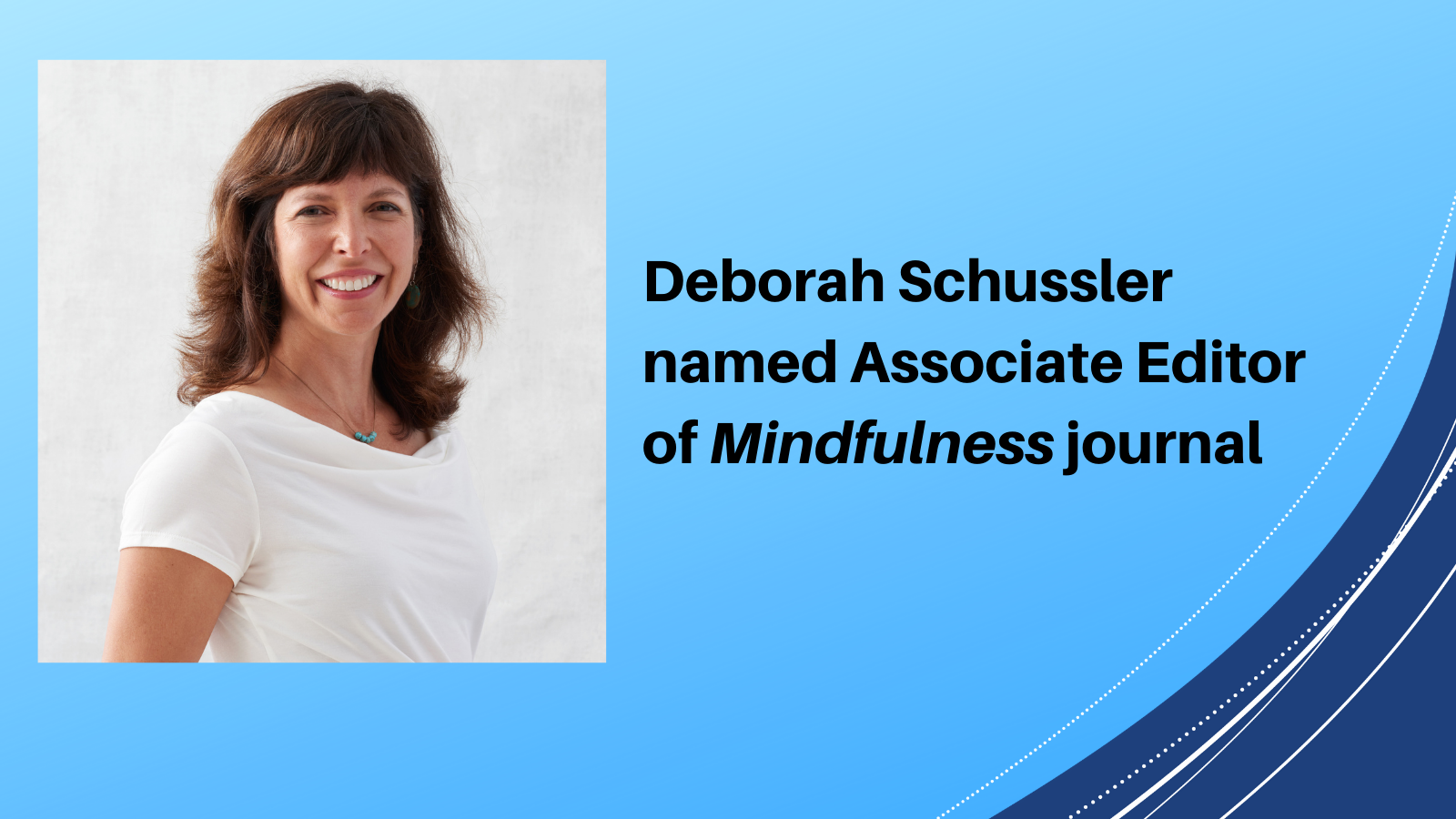 Schussler named associate editor of Mindfulness journal